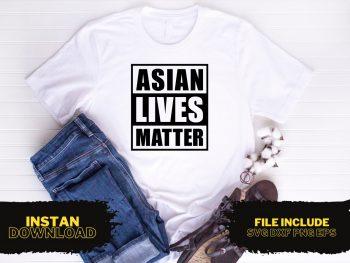 Asian Lives Matter T Shirt Design