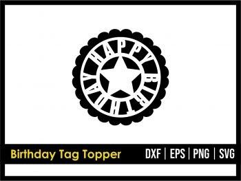 Birthday Tag Topper SVG