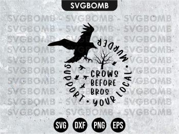 Crows Before Bros SVG