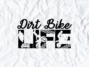 Dirt Bike Life SVG