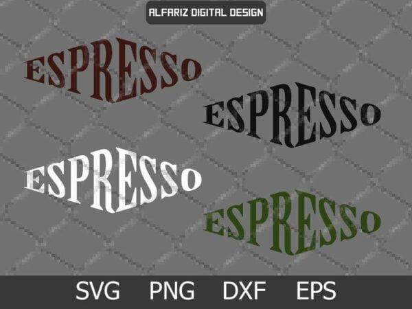 Espresso 01 Vectorency Espresso SVG Cut File
