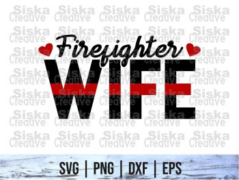 Firefighter Wife SVG