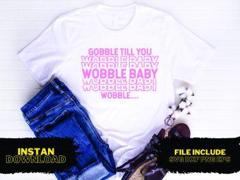 Gobble Baby T Shirt Design SVG