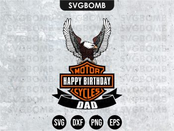 Happy Birthday Dad Harley Davidson SVG