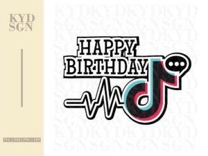 Happy Birthday Tiktok Cake Topper SVG
