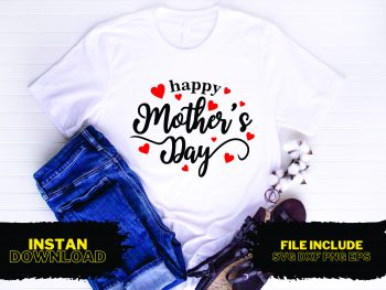 Happy Mother's Day T Shirt Design SVG
