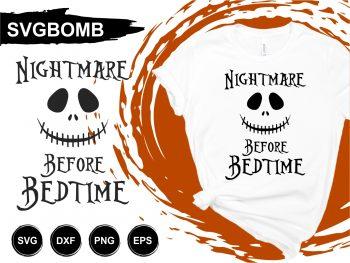 Nightmare Before Bedtime T Shirt Design SVG