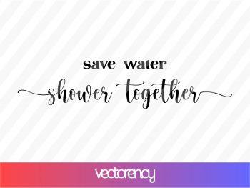 Save Water Shower Together SVG
