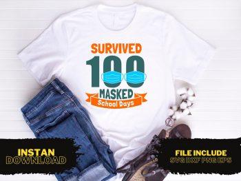 Survived 100 Masked School Days SVG