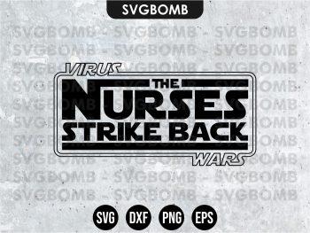 The Nurses Strike Back SVG