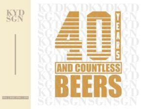 40th Birthday Beers SVG