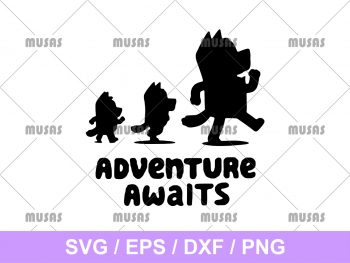 Adventure Awaits Bluey SVG