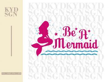 Be A Mermaid SVG