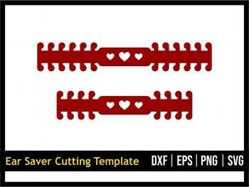 Ear Saver Cutting Template SVG