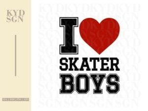 I Love Skater Boys SVG