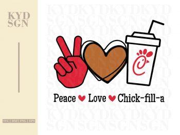 Peace Love Chick Fil A SVG