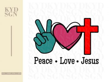 Peace Love Jesus SVG