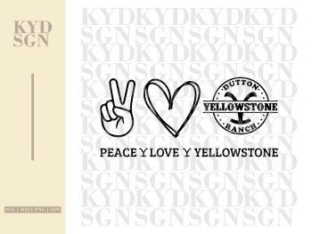 Peace Love Yellowstone SVG