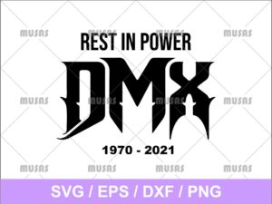Rest In Power DMX 1970 - 2021 SVG