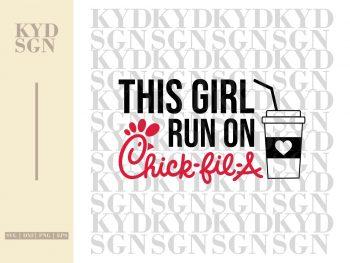 This Girl Runs On Chick-Fil-A SVG