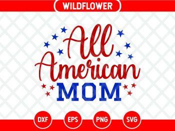 All American Mom SVG