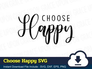 Choose Happy SVG