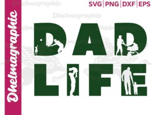 Dad Life SVG, , Father's Day