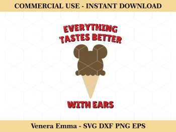 Everything Tastes Better With Ears Ice Cream