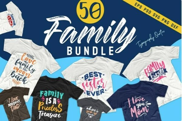 Family Bundle Vectorency 50 Family Quotes Bundle SVG EPS PNG DXF