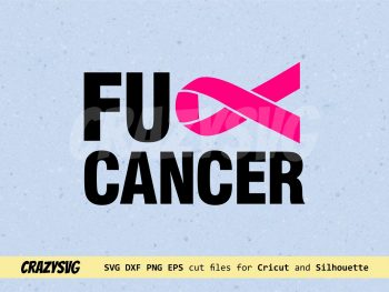 Fuck Cancer Awareness Ribbon Cut File