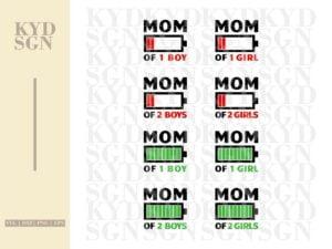 Funny Mom Battery SVG Mom of 2 Boys Girls Cut Files