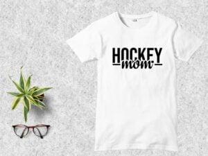 Hockey Mom T Shirt Design SVG