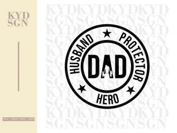 Husband Protector Hero Dad SVG