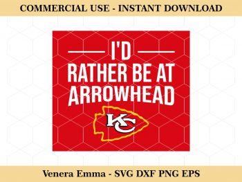 I'd Rather Be at Arrowhead Kansas City Chiefs