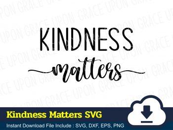 Kindness Matters SVG