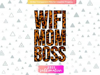 Leopard Wife Mom Boss Sublimation