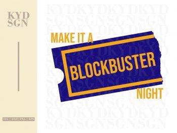 Make It A Blockbuster Night
