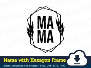 Mama with Hexagon Frame Outline SVG