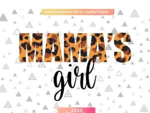 Mamas Girl Leopard Sublimation PNG Design