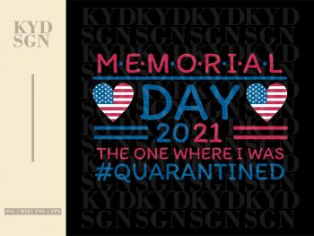 Memorial Day 2021 The One Where Quarantined