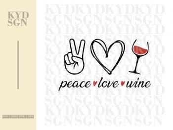Peace Love Wine SVG