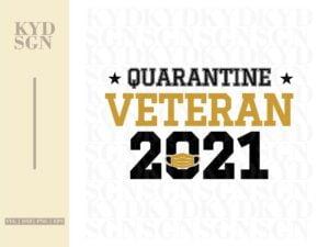 Quarantine Veteran 2021