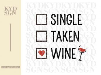Single Taken Wine SVG