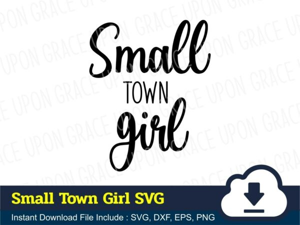 Small Town Girl SVG