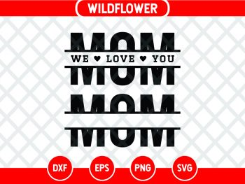 Split Mom SVG