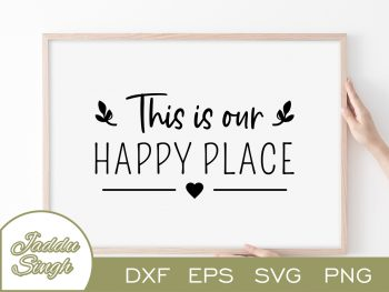 This Is Our Happy Place SVG
