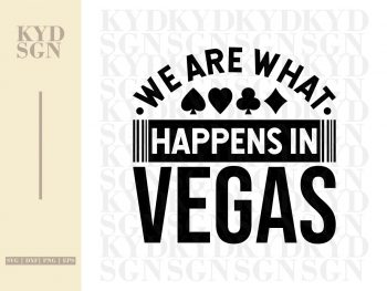 We Are What Happens In Vegas