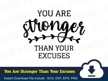 You Are Stronger Than Your Excuses SVG