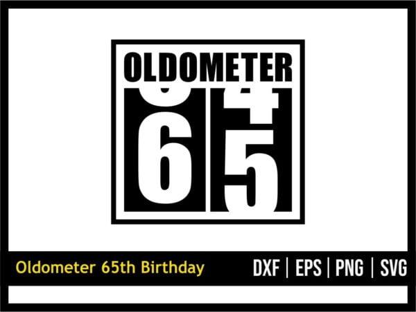 65th Birthday, Oldometer Funny Birthday SVG
