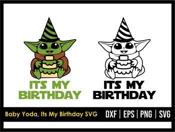Baby Yoda, Its My Birthday SVG